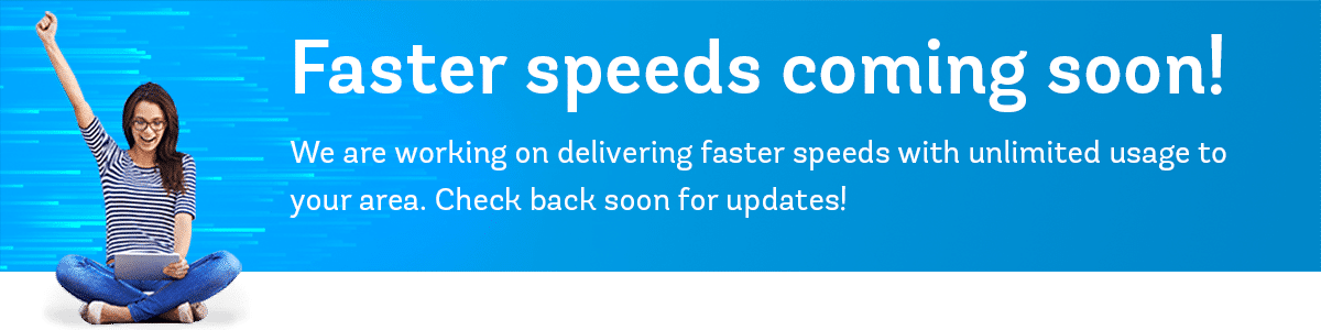 new speeds coming soon