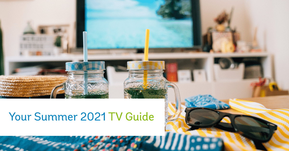 """coffee table with summer drinks. A caption that reads """"Your Summer 2021 TV Guide"""""""